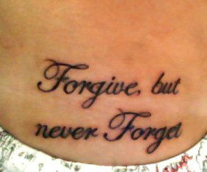 forget, tattoo, and forgive image