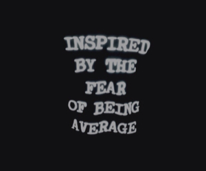 quotes, fear, and average image
