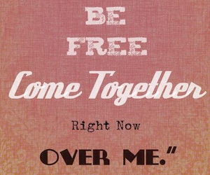 come together, free, and the beatles image