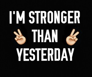 strong and yesterday image
