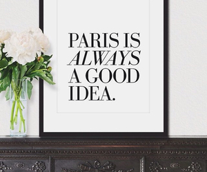 paris, flowers, and quote image