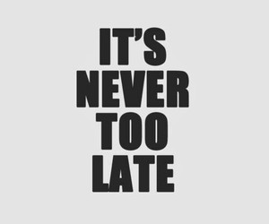 quotes, never, and Late image