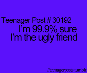 teenager post and ugly image