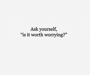 quote, worry, and worth image