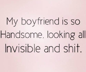 boyfriend, invisible, and handsome image
