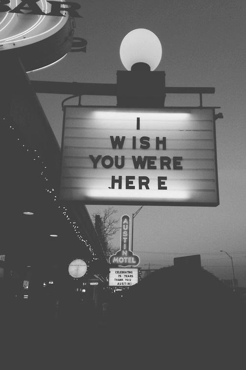 i wish you were here   via Tumblr on We Heart It