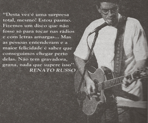 quote, renato russo, and legião urbana image