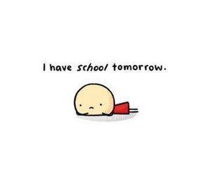 school, tomorrow, and hate image