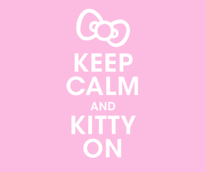 hello kitty, keep calm, and pink image