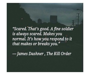 quotes, james dashner, and the kill order image