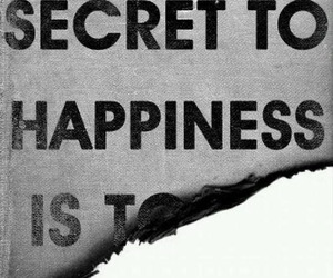 happiness, secret, and quotes image