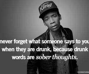 drunk, quote, and wiz khalifa image