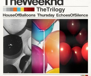trilogy, house of balloons, and the weeknd image