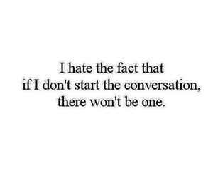 quotes, conversation, and hate image
