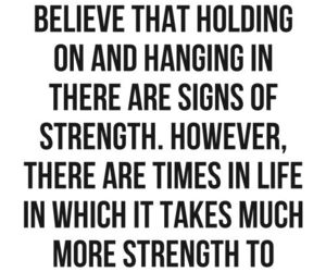 quotes, let go, and strength image
