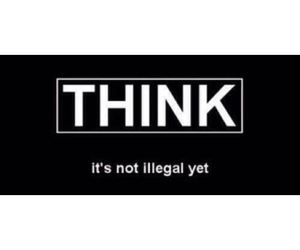 think, quotes, and illegal image
