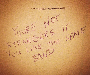 band, music, and strangers image