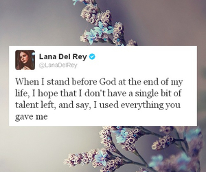 lana del rey, quote, and god image