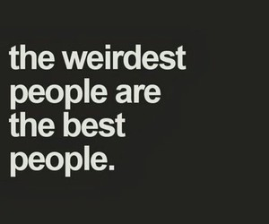 weird, people, and quotes image