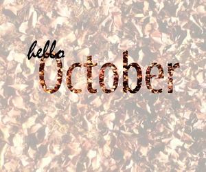 october and hello october image