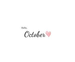 october, oct, and hellooctober image