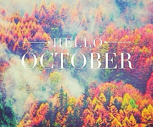 hello, october, and be good image