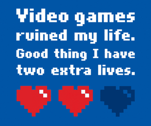 video games, life, and game image