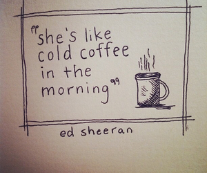 ed sheeran, coffe, and coffee image