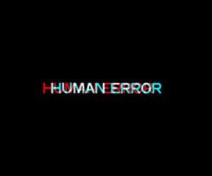 black, error, and human error image