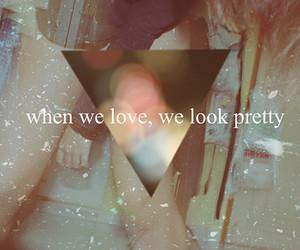 love, pretty, and quote image
