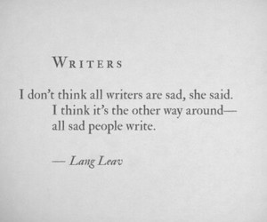quote, sad, and writers image