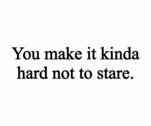 quotes, love, and stare image