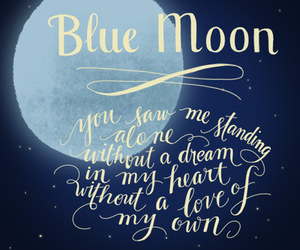 quote, blue moon, and love image