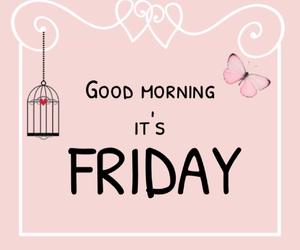 friday, good morning, and pink image