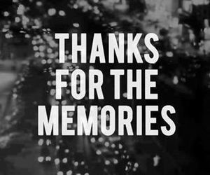 memories, quotes, and thanks image