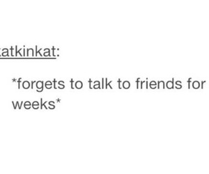 forget, talk, and friends image