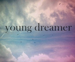 Dream, dreamer, and young image