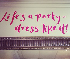 party, quote, and dress image