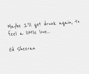 ed sheeran, drunk, and love image