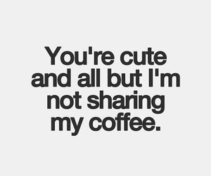 coffee, funny, and drink image