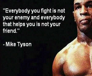 friends, enemy, and mike tyson image