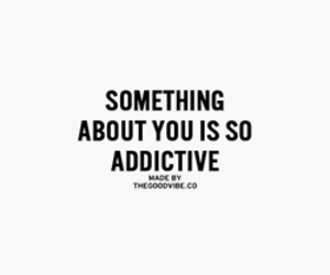 quote, you, and addictive image