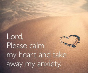 anxiety, heart, and lord image