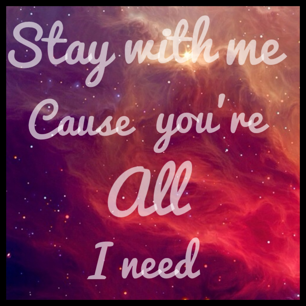 Oh Wont You Stay With Me Cause You Re All I Need Sam Smith