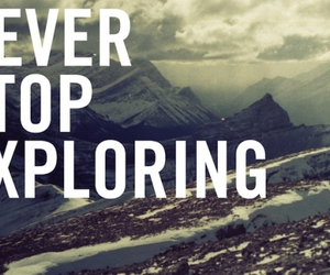 quote, explore, and stop image