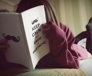 book, keep calm, and mustache image