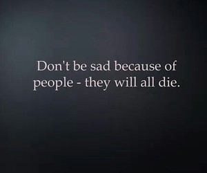 quote, sad, and die image