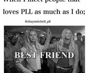 pll, pretty little liars, and best friends image