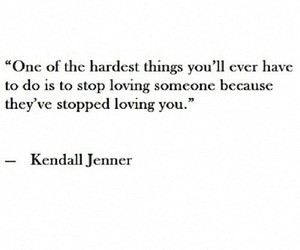 love, quote, and kendall jenner image