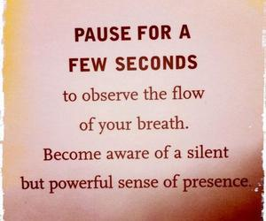 presence, pause, and breath image